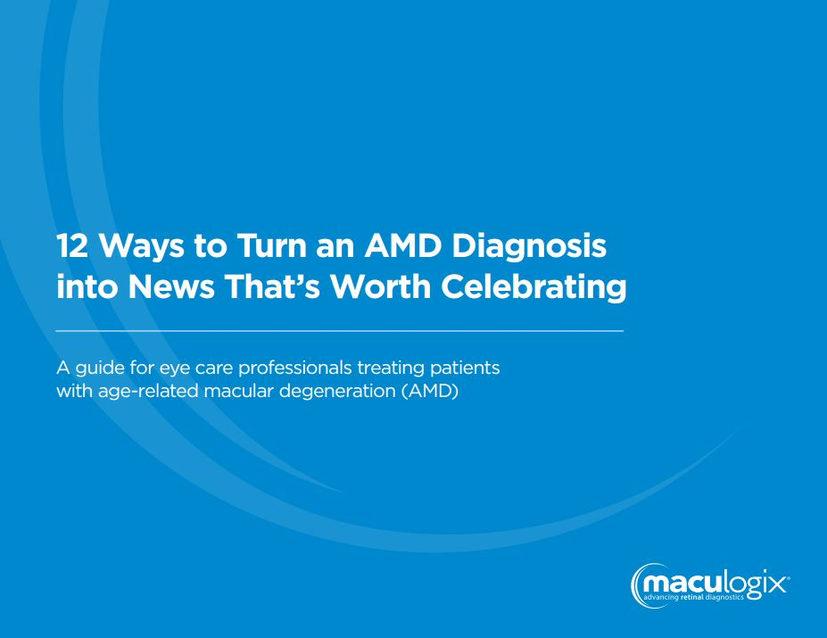 12 Ways to Turn an AMD Diagnosis into News That's Worth Celebrating